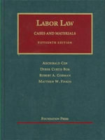 Labor Law : Cases and Materials - Archibald Cox