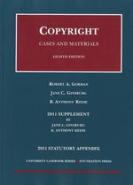 Copyright, Statutory Appendix : Cases and Materials - Robert A Gorman