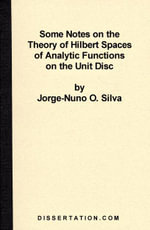 Some Notes on the Theory of Hilbert Spaces of Analytic Functions of the Unit Disc - Jorge-Nuno Silva