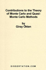 Contributions to the Theory of Monte Carlo and Quasi-Monte Carlo Methods - Giray Ökten