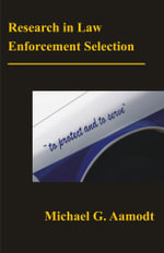 Research in Law Enforcement Selection - Michael G. Aamodt