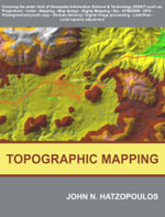 Topographic Mapping : Covering the Wider Field of Geospatial Information & Technology (GI&T) - John N. Hatzopoulos