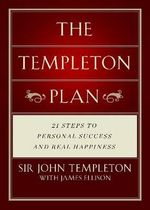 The Templeton Plan : 21 Steps to Success and Happiness - John Templeton