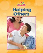 Helping Others : Beginning-To-Read - Mary Lindeen