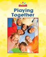 Playing Together : Beginning-To-Read - Mary Lindeen