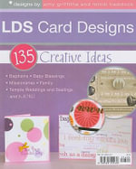 LDS Card Designs : 135 Creative Ideas - Amy Griffiths