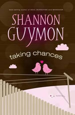 Taking Chances - Shannon Guymon