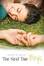 The Next Door Boys - Jolene B. Perry