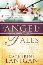 Angel Tales - Catherine Lanigan