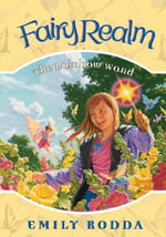The Rainbow Wand : Fairy Realm (Hardcover) - Emily Rodda