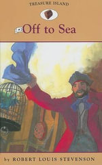 Off to Sea - Robert Louis Stevenson