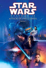Star Wars Episode II : Attack of the Clones, Volume 1 - Henry Gilroy