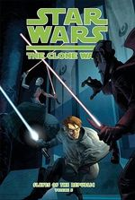 Star Wars the Clone Wars: Slaves of the Republic, Volume 5 : A Slave Now, a Slave Forever - Henry Gilroy