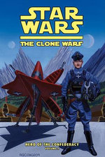The Clone Wars : Hero of the Confederacy Vol. 2: A Hero Rises - Henry Gilroy