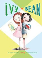 Ivy and Bean : Ivy and Bean Series : Book 1 - Annie Barrows