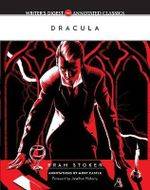 Dracula : Writer's Digest Annotated Classics - Bram Stoker