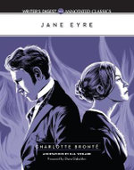 Jane Eyre : Writer's Digest Annotated Classic - Charlotte Bronte