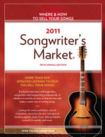 2011 Songwriter's Market - Editors of Writer's Digest Books