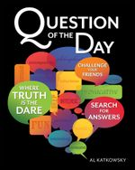 Question of the Day - Al Katkowsky