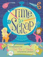 Time to Scrap - Kathy Fesmire