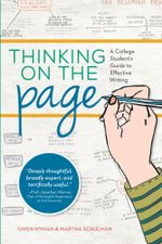 Thinking on the Page : A College Student's Guide to Effective Writing - Martha Schulman