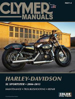 Clymer Manuals Harley-Davidson XL Sportster 2004-2013 - Clymer Staff