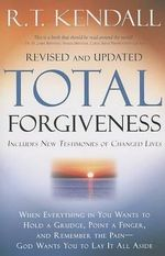 Total Forgiveness - Dr R T Kendall