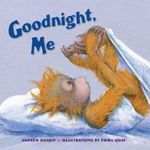 Goodnight, Me - Andrew Daddo