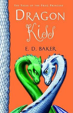 Dragon Kiss - E D Baker
