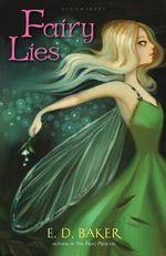 Fairy Lies - E D Baker