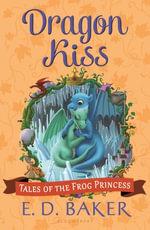 Dragon Kiss - E. D. Baker