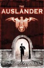 The Auslander - Paul Dowswell