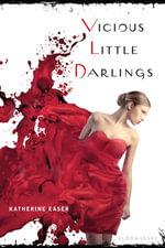 Vicious Little Darlings - Katherine Easer