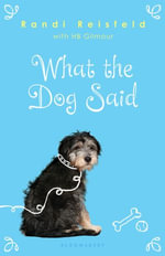What the Dog Said - Randi Reisfeld