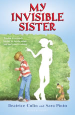 My Invisible Sister - Beatrice Colin
