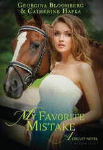 My Favorite Mistake : An A Circuit Novel - Georgina Bloomberg