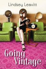 Going Vintage - Lindsey Leavitt