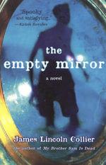 The Empty Mirror - James Lincoln Collier