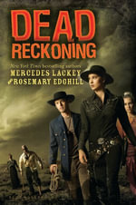 Dead Reckoning - Mercedes Lackey