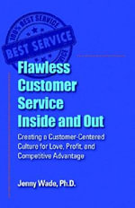 Flawless Customer Service Inside and Out - Jenny Wade