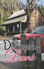 Discovering Dani - N. J. Walters