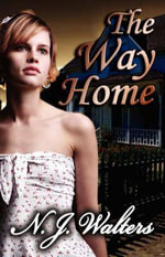 The Way Home - N., J. Walters