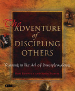 The Adventure of Discipling Others : Training in the Art of Disciplemaking - Ron Bennett