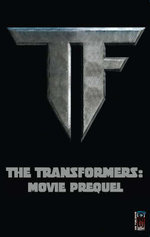 The Transformers : Movie Prequel - Simon Furman