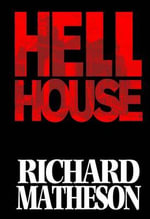 Richard Matheson's Hell House : v. 2 - Richard Matheson