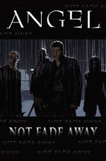 Angel : Not Fade Away - Joss Whedon