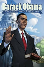Barack Obama : The Comic Book Biography - Jeff Mariotte