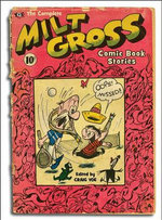 Complete Milt Gross Comic Book Stories - Al Jaffee