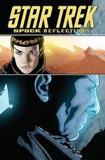 Star Trek : Spock - Reflections - Scott Tipton