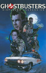 Ghostbusters : Displaced Aggression - Scott Lobdell